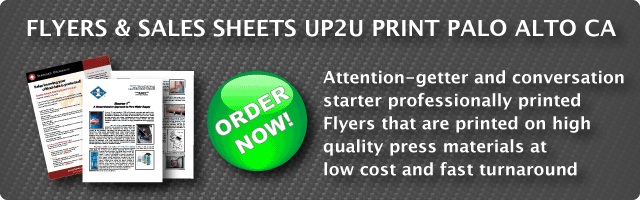 Flyer Printing services Palo Alto,CA | Fast online color printing low cost high quality up2uprint.com!