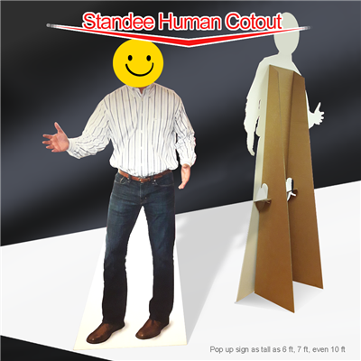 Lifesize Standees Signs printed Custom Cutouts